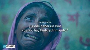 El Problema del mal: ¿Dios no existe?