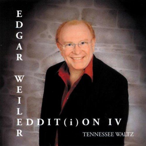 TENNESSEE WALTZ – EDDIT(I)ON IV