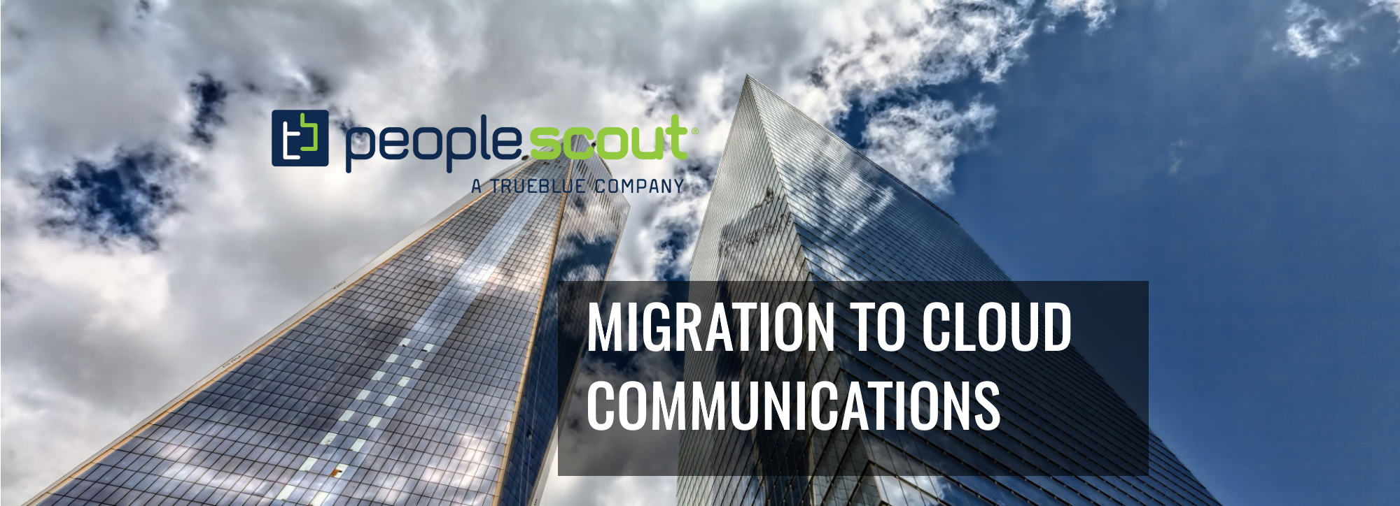 Hosted Telephony - Migration to Cloud Phone System - PeopleScout Case Study