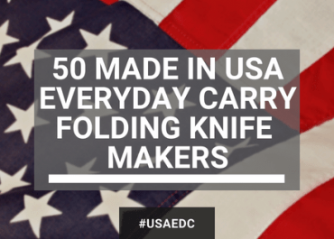 list of everyday carry knives made in usa