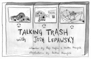 Talking Trash with Josh Lepawsky