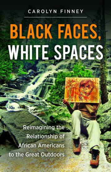 """The cover of the book """"Black Faces, White Spaces,"""" by Carolyn Finney."""