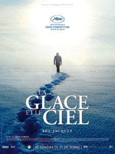 The original French poster for the Luc Jaquet film Ice and the Sky.