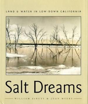William deBuys and Joan Myers, Salt Dreams: Land and Water in Low-Down California (University of New Mexico Press, 1999).