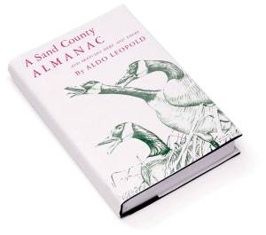 The cover of Aldo Leopold's 1949 book, A Sand County Almanac, which features the essay The Land Ethic.