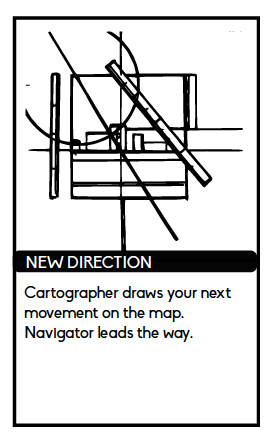 """New Direction card reads """"Cartographer draws your next movement on the map. Navigator leads the way."""""""