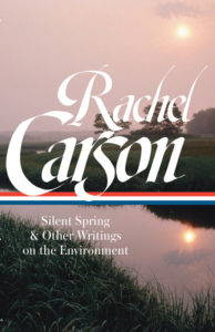 The cover of the Library of America's collection of Rachel Carson's writings, edited by Sandra Steingraber. The title appears in front of a gentle river at sunset.