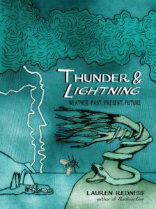 Book cover of Thunder and Lightning, by Lauren Redniss