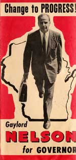 A pamphlet from Gaylord Nelson's campaign for governor picturing Nelson wearing a suit and walking with a briefcase