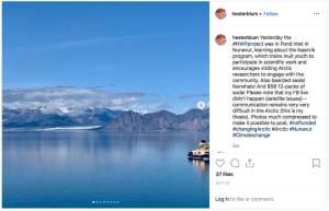 An Instagram post of a glacier, with a caption: Yesterday the #NWProject was in Pond Inlet in Nunavut, learning about the Ikaarvik program, which trains Inuit youth to participate in scientific work and encourages visiting Arctic researchers to engage with the community. Also bearded seals! Narwhals! And $58 12-packs of soda! Please note that my FB live didn't happen (satellite issues)—communication remains very very difficult in the Arctic (this is my thesis). Photos much compressed to make it possible to post. #nsffunded #changingArctic #Arctic #Nunavut #Climatechange