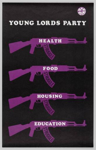 A Young Lords Party poster listing the demands of health, food, housing, and education over top of purple guns.
