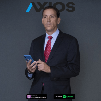 Listen to Jim VandeHei, CEO of AXIOS, on Spotify and Apple Podcasts.