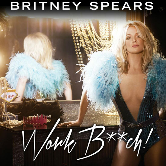 "Britney Spears ""Work Bitch"" Single Art"