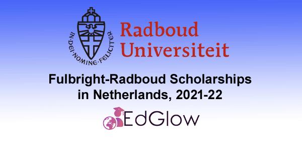 Fulbright-Radboud Scholarships