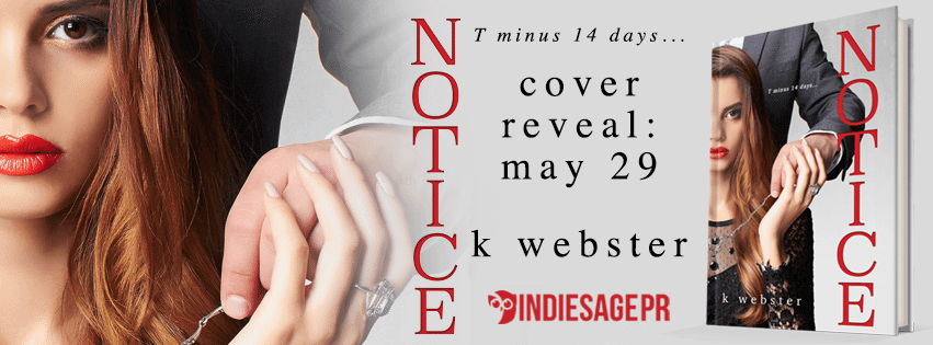 Notice by K Webster: Cover Reveal