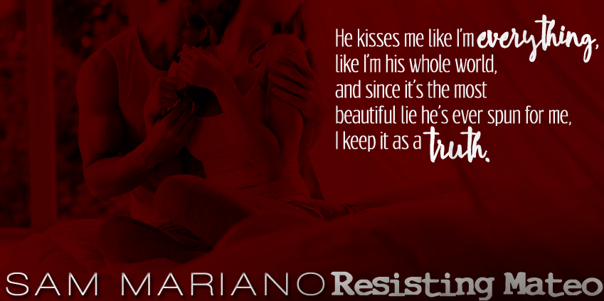 Cover Reveal - Resisting Mateo by Sam Mariano