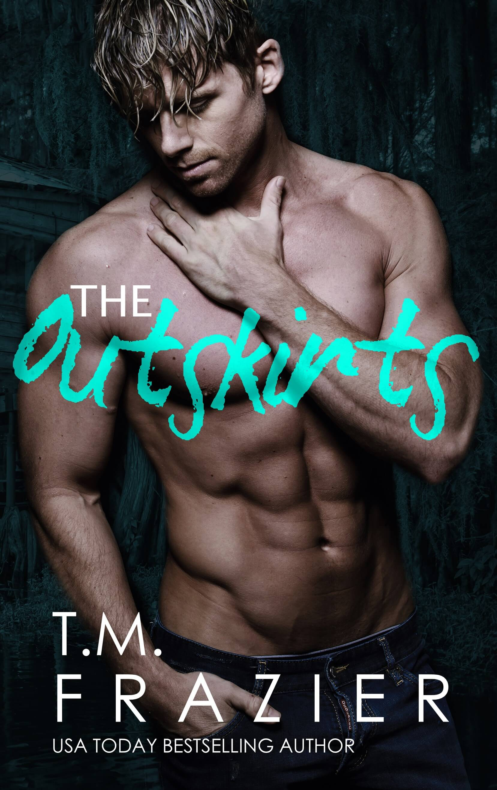Cover Reveal: The Outskirts by T.M. Frazier