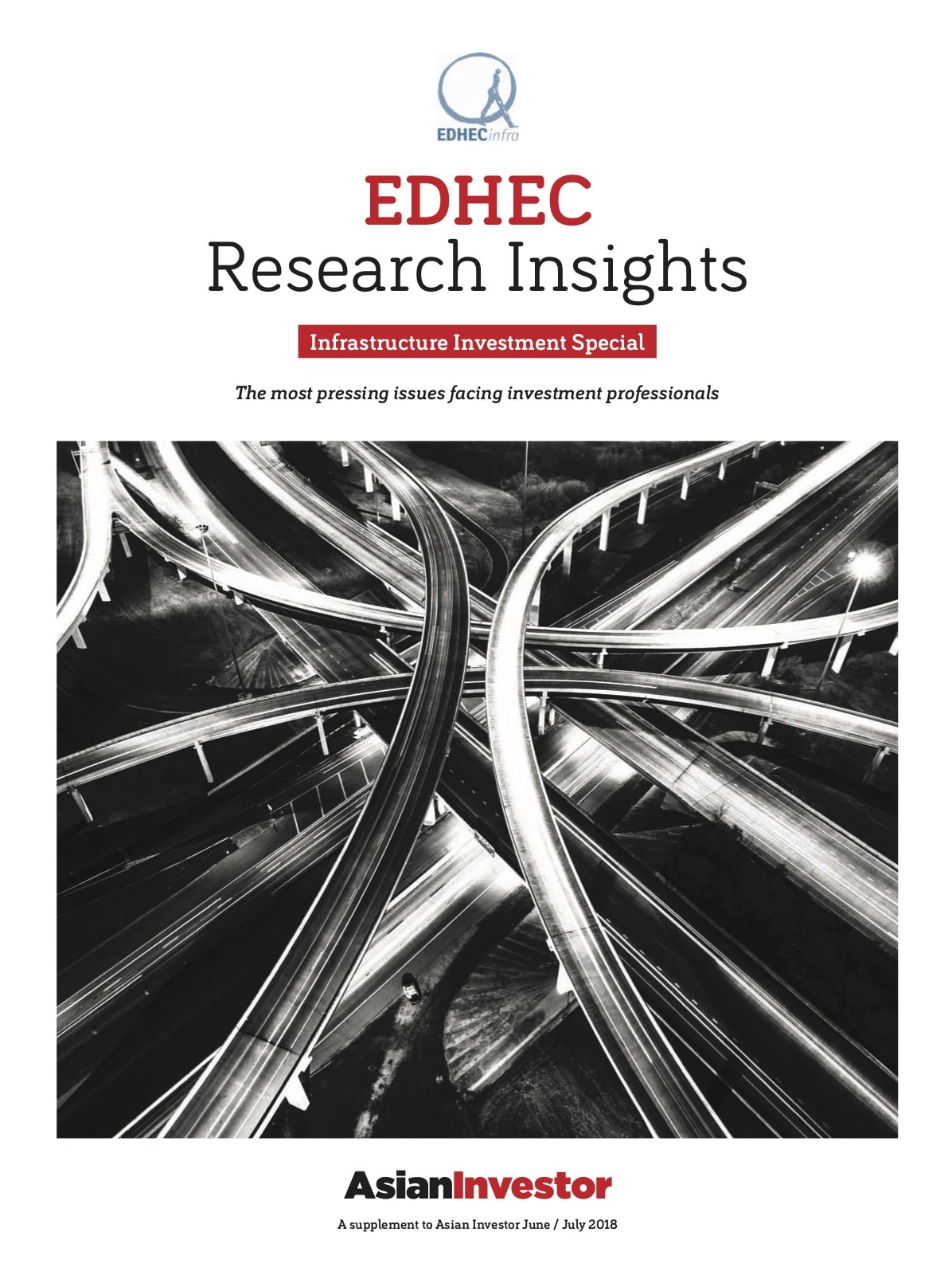 2018 EDHEC Research Insights: Infrastructure Investment Special