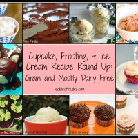 Cupcake, Frosting, and Ice Cream Recipe Round Up: Grain and Mostly Dairy Free