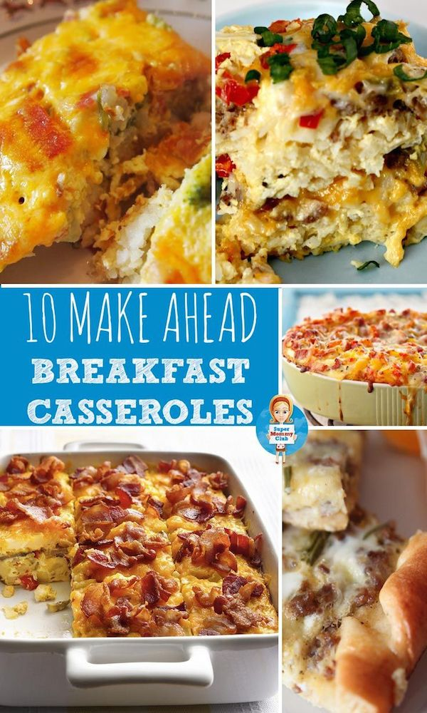 10 make ahead breakfast casseroles