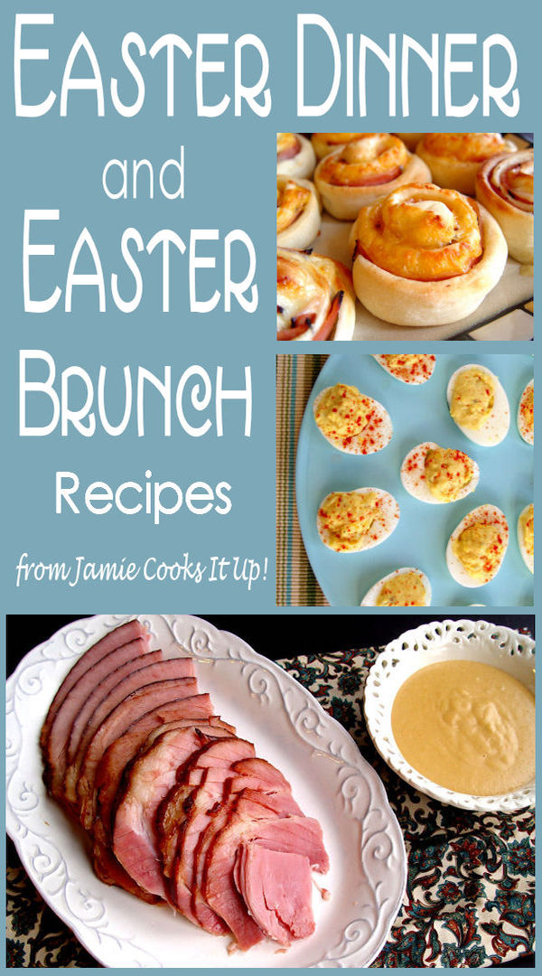 Easter dinner and brunch ideas