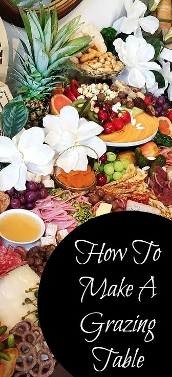 How To Prepare A Grazing Table Edible Crafts