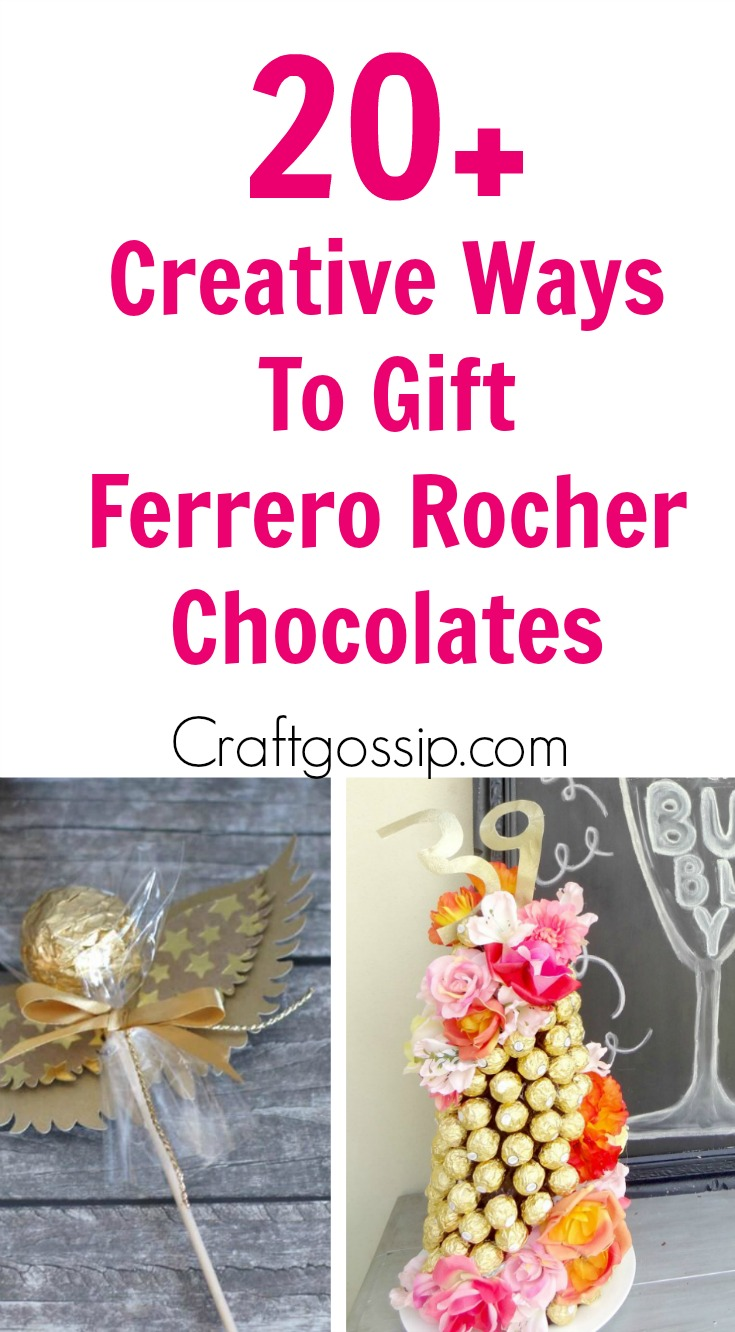 Diy Ferrero Rocher Gift Ideas Edible Crafts