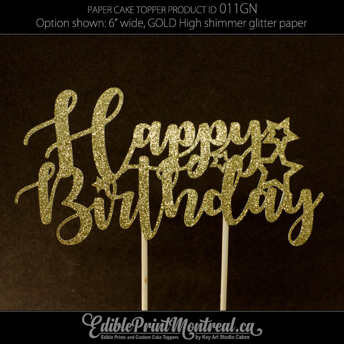 011gn Happy Birthday Cake Topper Edible Print Montreal