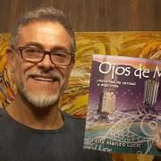 """Lanzan libro """"Ojos de Mar"""". Relata vivencias del hijo de un pescador cavanchino, nieto de un inmigrante"""