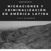 """""""Migraciones y Criminalización en América Latina"""", un tema que se analizará en Seminario Internacional en la UNAP"""