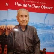Ha partido un imprescindible luchador social, don Rigoberto Echeverría Allende. Honor y Gloria para él