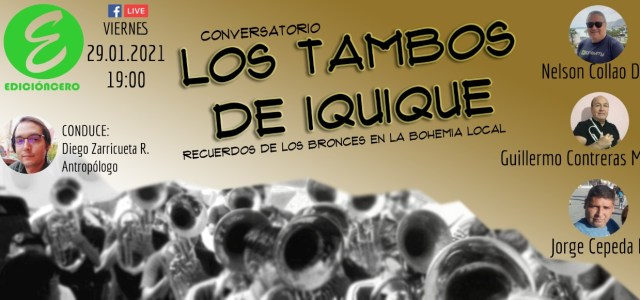 Invitan a Conversatorio sobre Los Tambos en Iquique y el recuerdo de los Bronces en la bohemia local