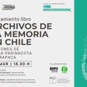 """Lanzamiento virtual del libro """"Archivo de la Memoria, Regiones de Tarapacá y Arica-Parinacota"""". En Proyecto participaron investigadores locales"""