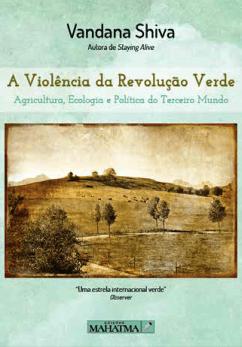 A Violência da Revolução Verde