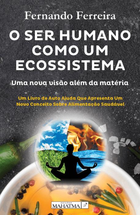 O Ser Humano Como Um Ecossistema