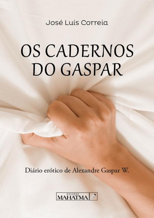 Os Cadernos do Gaspar de José Luís Correia