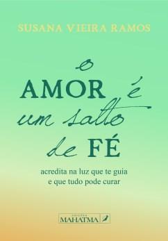 o amor é um salto de fé livro edicoes mahatma amor despertar espiritual susana vieira ramos