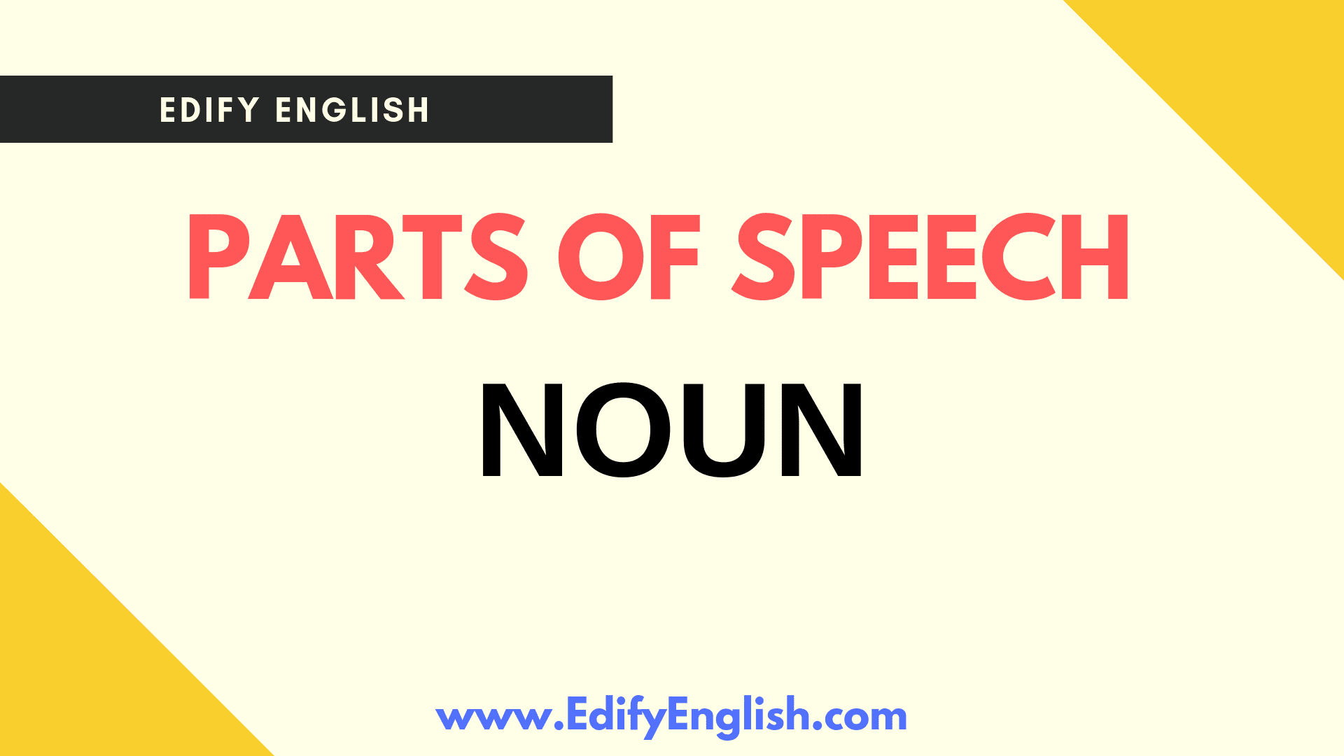 Definition and Classification of Nouns