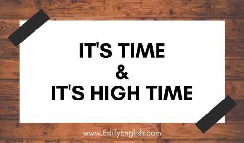 It's Time - It's High Time