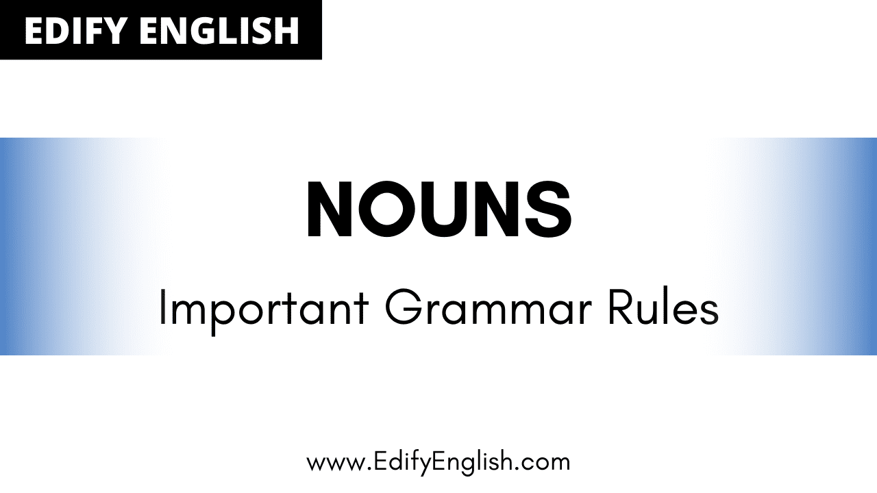 Nouns Rules in English Grammar