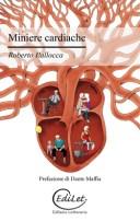 Miniere cardiache - Roberto Pallocca