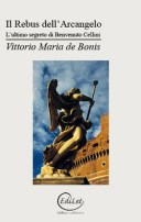 Il Rebus dell'Arcangelo - Vittorio Maria de Bonis