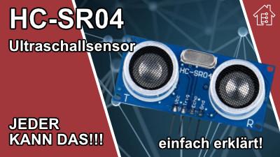 Ultraschallsensor HC-SR04, einfach erklärt!