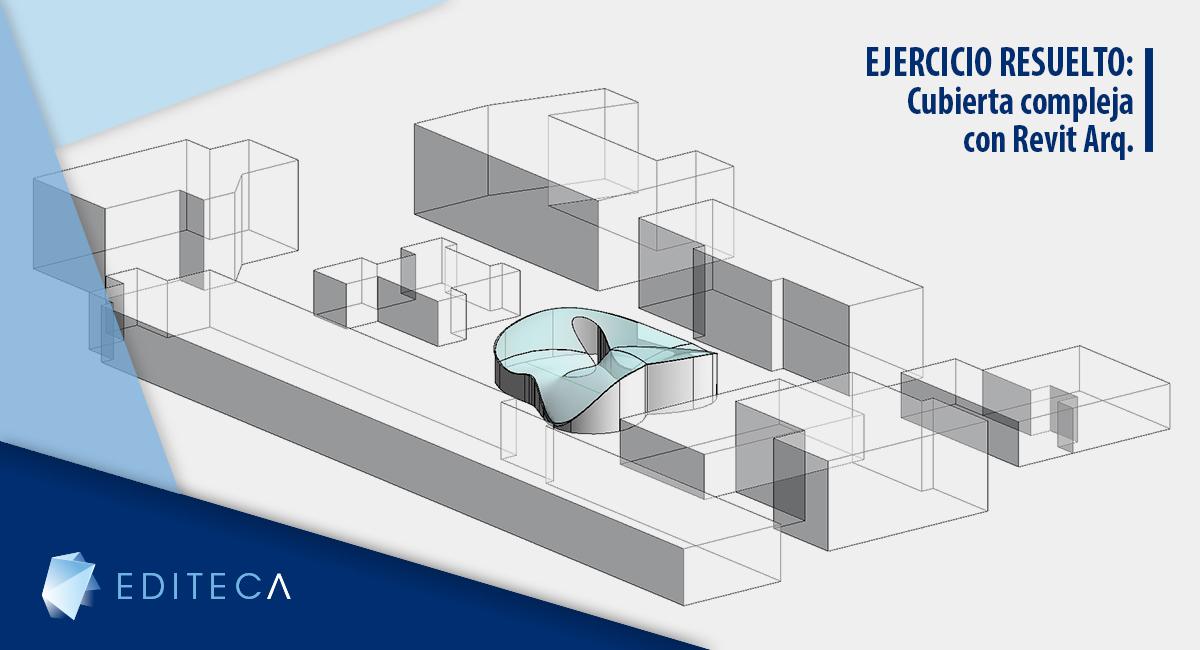 cubierta compleja con revit arquitectura