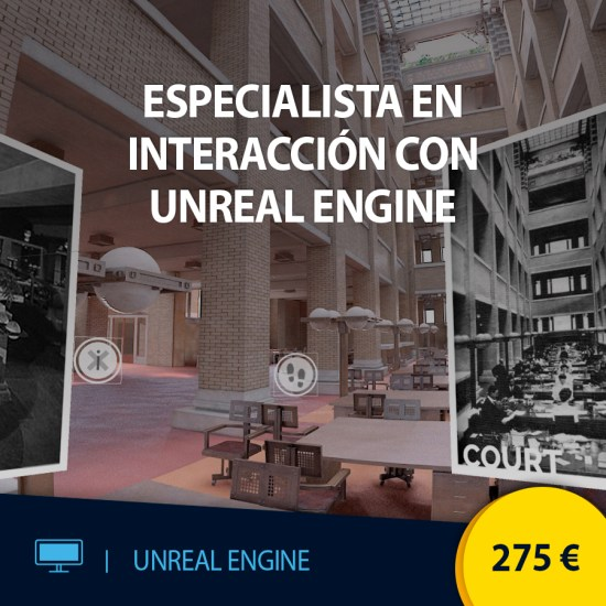 Curso online Especialista en interacción con Unreal Engine