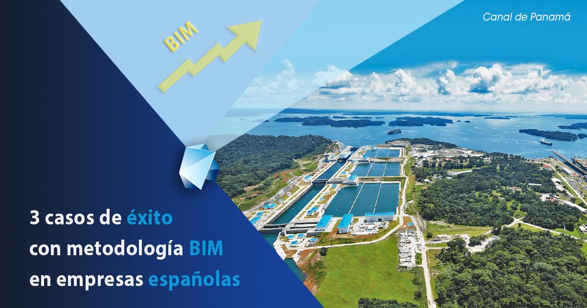 Tres grandes casos de éxito recientes con BIM en empresas españolas | Editeca