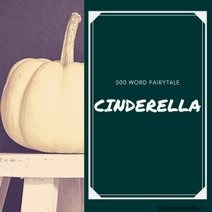 """A square graphic featuring a white pumpkin on a stool on the left and a green background on the right, reading """"500 Word Fairytale"""" and """"Cinderella"""""""
