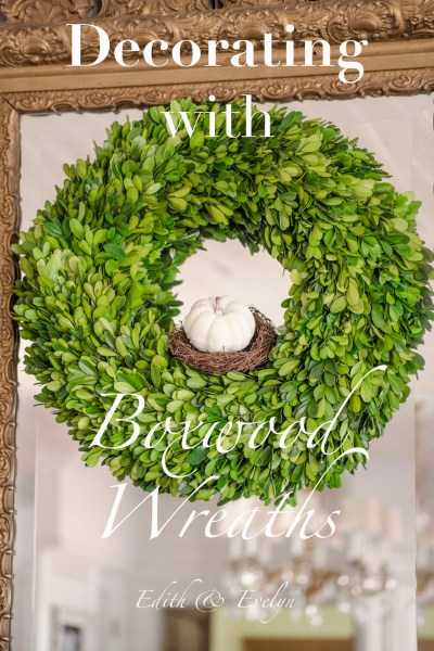 Decorating with Boxwood Wreaths | A Giveaway