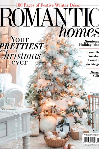 Magazine Features ~ Romantic Homes and More!