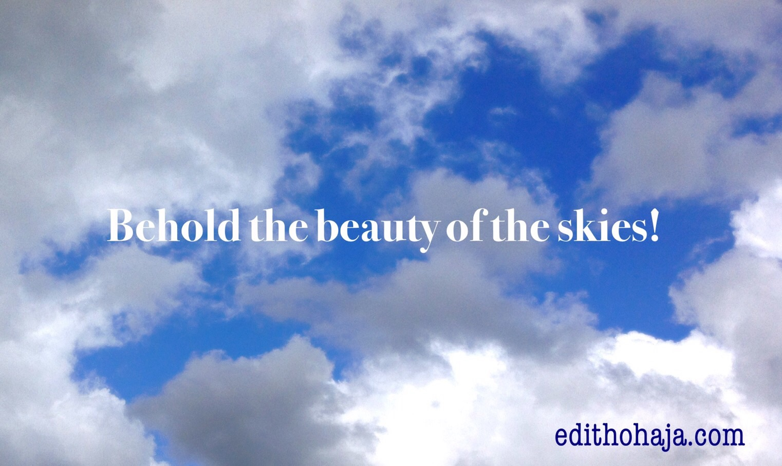 BEHOLD THE BEAUTY OF THE SKIES! (POEM)